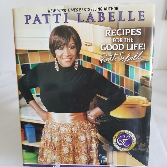 Patti Labelle Recipes For The Good Life Cookbook